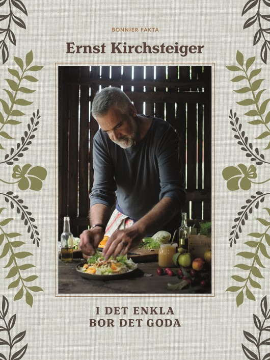 Ernst Kirchsteigers nya kokbok. Foto Ulrika Ekblom.